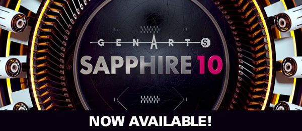 GenArts Sapphire 10 Now Available, macOS Sierra 10 12