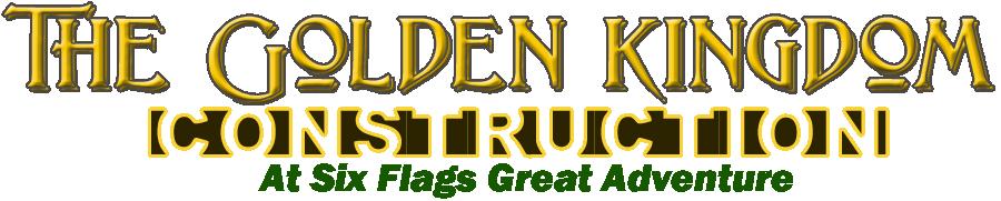 The Golden Kingdom Construction