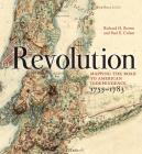 Revolution: Mapping the Road to American Independence