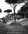 City Parks, Public Places, Private Thoughts