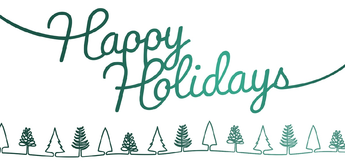 A festive green and white graphic with outlines of trees and cursive text that reads: Happy Holidays.