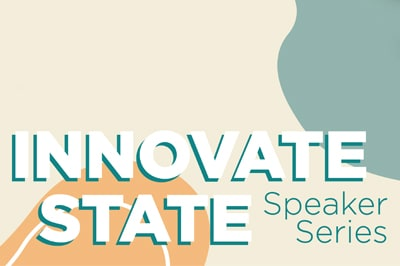 A tan and teal promotional graphic for the Innovate State Speaker Series.