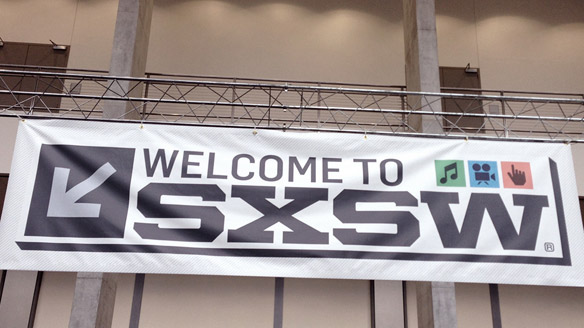 'Welcome to SXSW' banner