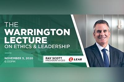 A promotional graphic for the Warrington Lecture on Nov. 5 featuring Ray Scott, president and CEO of Lear Corporation.