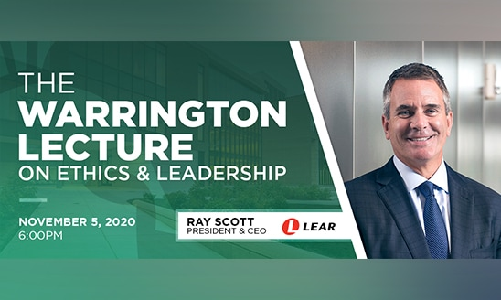 Promotional graphic for the 2020 Warrington Lecture featuring Ray Scott, president and CEO of Lear Corporation.