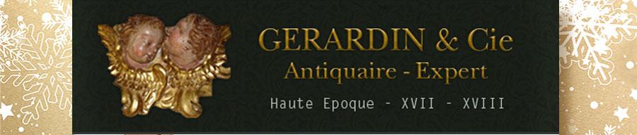Gérardin et Cie, antiquaires de père en fils depuis 1949.