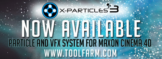 X-Particles 3 for MAXON C4D Now Available, NAB News, Tutorials and