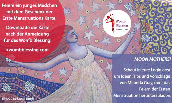 Feiere ein junges Mädchen mit dem Geschenk der Erste Menstruations Karte. Downloade die Karte nach der Anmeldung für das Womb Blessing! >wombblessing.com Moon Mothers! Schaut in eure Login area um Ideen, Tips und Vorschläge von Miranda Gray, über das Feiern der Ersten Menstruation herunterzuladen.